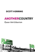 Another country : queer anti-urbanism