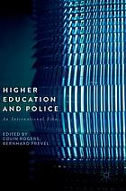 Higher education and police : an international view