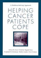 Helping cancer patients cope : a problem-solving approach