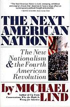 The next American nation : the new nationalism and the fourth American revolution