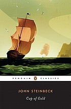 Cup of gold : a life of Sir Henry Morgan, buccaneer, with occasional reference to history