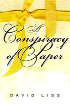 A conspiracy of paper : a novel