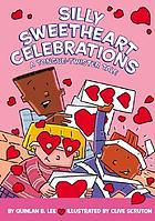 Silly sweetheart celebrations : a tongue-twister tale