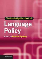 The Cambridge Handbook of Language Policy.