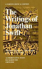 The writings of Jonathan Swift; authoritative texts, backgrounds, criticism,