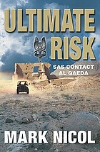 Ultimate risk : SAS contact Al Qaeda