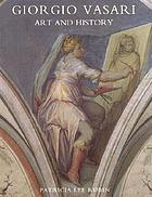Giorgio Vasari : art and history