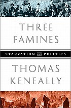 Three famines : starvation and politics