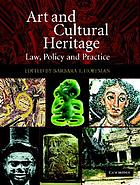 Art and cultural heritage : law, policy, and practice