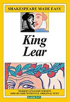 King Lear : modern English version side-by-side with full original text
