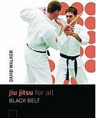 Jiu jitsu for all : brown belt to black belt.