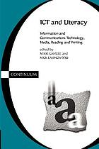 ICT and literacy : information and communications technology, media, reading and writing