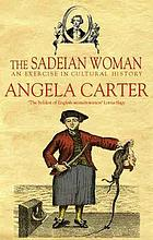 The Sadeian woman : an exercise in cultural history