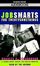 Jobsmarts for twentysomethings