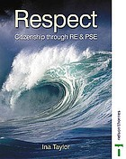 Respect : citizenship through RE & PSE. Students' book