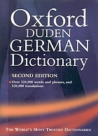 The Oxford-Duden German dictionary.