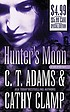 Hunter's moon by  Cathy L Clamp