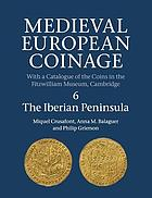 Medieval European coinage : with a catalogue of the coins in the Fitzwilliam Museum, Cambridge