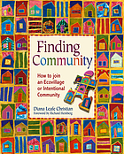 Finding community : how to join an ecovillage or intentional community