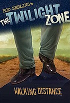 The twilight zone : walking distance