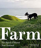 Farm : the spirit of rural New Zealand