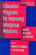 Education programs for improving intergroup relations : theory, research, and practice