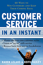 Customer service in an instant : 60 ways to win customers and keep them coming back