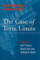 Institutional change in American politics : the case of term limits