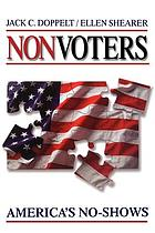 Nonvoters : America's no-shows