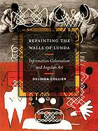 Repainting the walls of Lunda : information colonialism and Angolan art