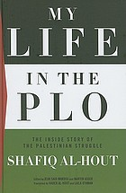 My life in the PLO : the inside story of the Palestinian struggle
