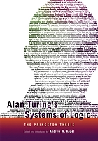 Alan Turing's systems of logic : the Princeton thesis