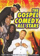 The Gospel comedy all-stars.