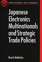 Japanese electronics multinationals and strategic trade policies