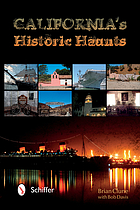 California's historic haunts : a Planet Paranormal guide to the other side