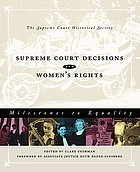 Supreme Court decisions and women's rights : milestones to equality