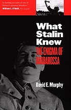 What Stalin knew : the enigma of Barbarossa