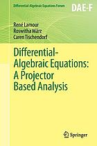 Differential-algebraic equations : a projector based analysis