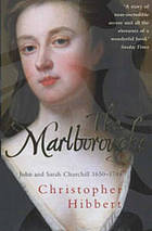 The Marlboroughs : John and Sarah Churchill, 1650-1744