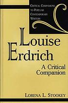 Louise Erdrich : a critical companion