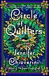 Circle of quilters : an Elm Creek quilts novel