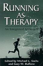 Running as therapy : an integrated approach