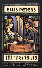 The raven in the foregate : the twelfth chronicle of Brother Cadfael