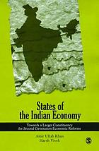 States of the Indian economy : towards a larger constituency for second generation economic reforms