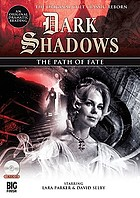 Dark Shadows. The path of fate