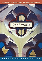 Deaf world : a historical reader and primary sourcebook