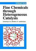 Fine chemicals through heterogeneous catalysis