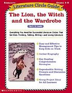 Literature circle guide : The lion, the witch and the wardrobe