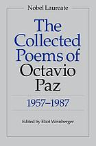 The collected poems of Octavio Paz, 1957-1987