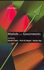 Markets and governments.